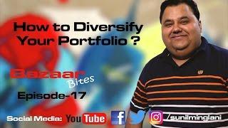 How to Diversify Your Portfolio ? ( In Hindi)    Bazaar Bites Episode-17     Sunil Minglani
