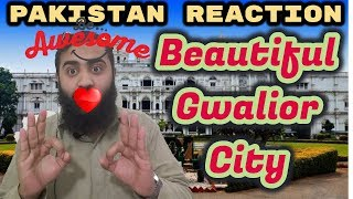 Pakistan React on Gwalior city | The Gibraltar of India | 2018 | AS Reactions