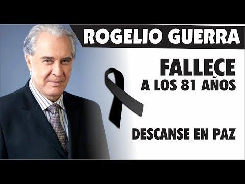 Xxx Mp4 Rogelio Guerra Pierde La BataIIa A Los 81 Años De Edad 3gp Sex