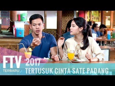 FTV Ferly Putra & Anggika Bolsterli Tertusuk Cinta Sate Padang