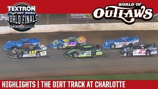 World of Outlaws Craftsman Late Models The Dirt Track at Charlotte November 3rd, 2017 | HIGHLIGHTS