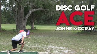 JohnE McCray - Disc Golf Ace - Hole in One at Disc Golf Pro Tour Championships