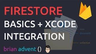 iOS Swift Tutorial: Cloud Firestore Database - Basics and Xcode Integration