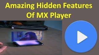 Amazing Hidden Features Of MX Player