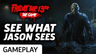 See What Jason Sees - Friday The 13th: The Game Gameplay