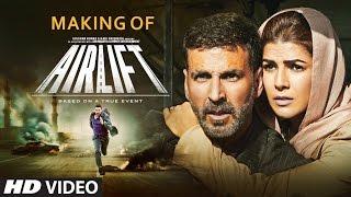 Making of Airlift Movie | Akshay Kumar & Nimrat Kaur | Raja Krishna Menon