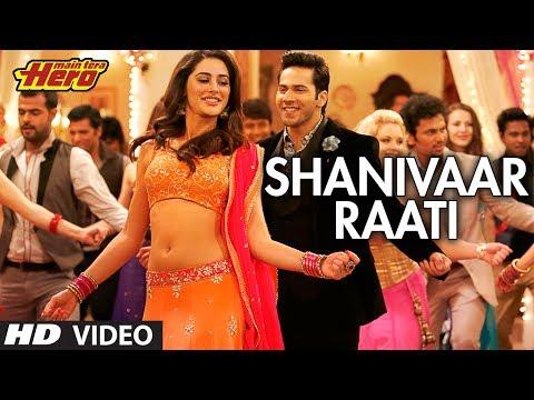 Xxx Mp4 Shanivaar Raati Song Main Tera Hero Arijit Singh Varun Dhawan Ileana D Cruz Nargis Fakhri 3gp Sex