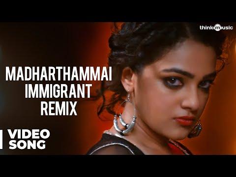 Madharthammai Immigrant Remix Promo Song - Malini 22 Palayamkottai
