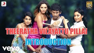 Theeratha Vilayattu Pillai - Introduction Tamil Lyric | Yuvanshankar Raja | Vishal