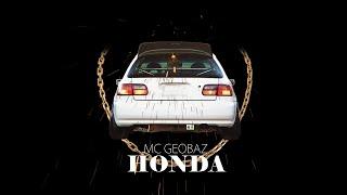 MC GeoBaz - Honda #OneTake (Desiigner - Panda Remix)