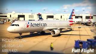 American Airlines Full Flight | Philadelphia to Las Vegas | Airbus A321 **with ATC**