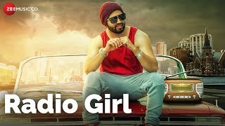 Radio Girl - Official Music Video | D Cali | Nakul Ogic