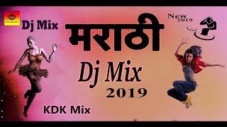 New Marathi Dj Mix 2019 | KDK Mix | मराठी मिक्स | Yt Entertainment india