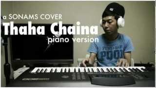 Thaha Chaina Piano Version