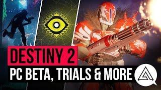 DESTINY 2 NEWS | PC Beta, New Map, Trials of Osiris Changes & More!