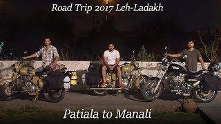Road Trip 2017 Leh-Ladakh Patiala to Manali Part 1
