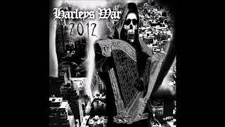 Harley's War - 2012 (Full Album)