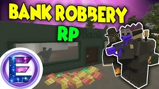 BANK ROBBERY RP - Swat Chase - We make some big $$$$ - Unturned Roleplay
