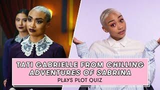 Chilling Adventures of Sabrina Star Tati Gabrielle Plays Plot Quiz | Plot Quiz