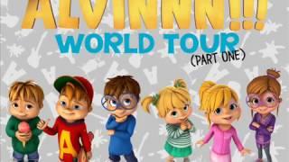 ALVINNN!!!: World Tour (Part 1)