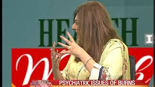 Health is wealth Burn Treatment & psychiatric issues