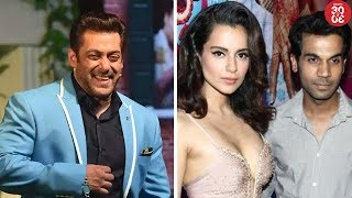 Salman Charges Rs 4 Crores For A TV Episode   Kangana & Rajkummar To Come Together For A  Film?