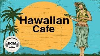 Hawaiian Music - Ukulele & Guitar Instrumental Music - Music For Relax, Study, Work