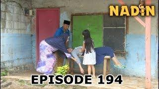Nadin Episode 194 Part 1