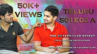 THE CATERPILLAR EFFECT | Telugu Web series | Episode 2 - Module A | A Web series on Student's Life