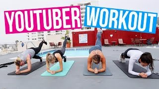 YOUTUBER WORKOUT ROUTINE!!