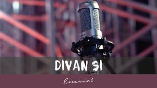 Emanuel - Divan si (Official Lyric Video)
