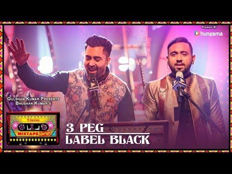 Xxx Mp4 T Series Mixtape Punjabi 3 Peg Label Black Sharry Mann Gupz Sehra Bhushan Kumar Ahmed K Abhijit V 3gp Sex
