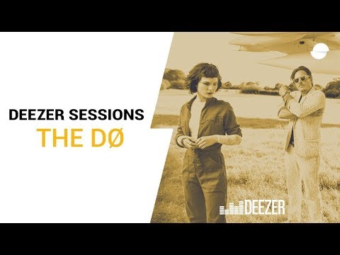 The Dø - Keep your lips sealed - Deezer Session