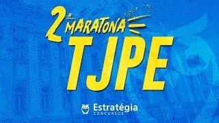 2ª MARATONA Concurso TJ-PE - 10h de Aulas Gratuitas