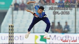 Mustafizur Rahman's all Wickets in BPL-2015