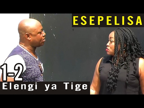 Elengi ya Tige 1-2  Nouveau Theatre Congolais 2017 - Age 18+ - Esepelisa - Montana Universel