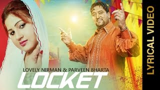 New Punjabi Songs 2015 | Locket | Lovely Nirman & Parveen Bharta | Lyrical Video