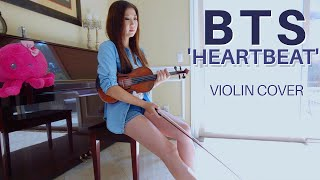 BTS Heartbeat – Violin Cover (방탄소년단 BTS WORLD OST)