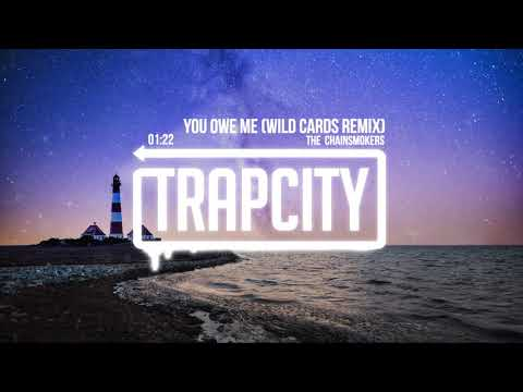 Download The Chainsmokers - You Owe Me (Wild Cards Remix) [Lyrics]