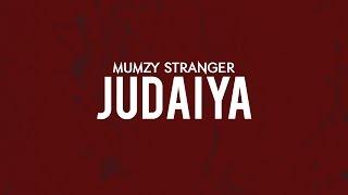 Judaiya - Mumzy Stranger | Music by LYAN x SP