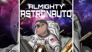 Almighty - Astronauto ( Prod. Ladkani )