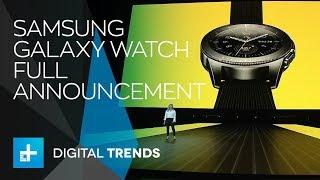 Samsung Galaxy Watch - Full Announcement
