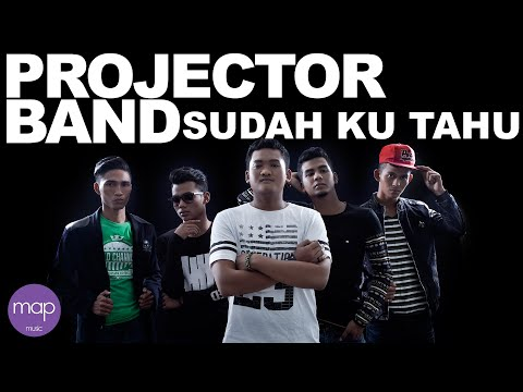 Xxx Mp4 Projector Band Sudah Ku Tahu Official Lirik Video 3gp Sex
