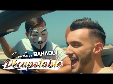 Zouhair Bahaoui DÉCAPOTABLE EXCLUSIVE Music Video زهير البهاوي دكابوطابل فيديو كليب حصري