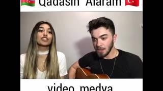 Shebnem Tovuzlu - Qadasın Alaram  (Türk versiyon)