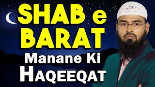 Shab e Barat Ki Raat Ka Manana Kya Quran Hadith Se Sabit Hai By Adv. Faiz Syed
