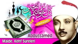 Abdussamed Maide ve Kehf Sureleri    Cemaatli Okuyuş