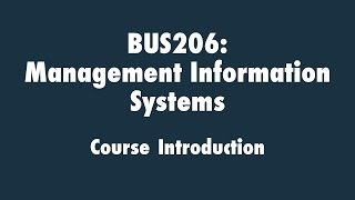 Management Information Systems: Course Introduction