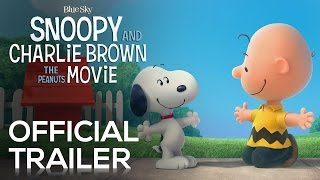 Snoopy & Charlie Brown: The Peanuts Movie | Trailer [HD]