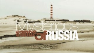 Mysterious Sands of Russia. Russian village surviving in the sands